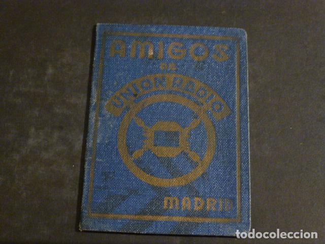 CARNET AMIGOS DE UNION RADIO MADRID 1938 GUERRA CIVIL (Radios, Gramófonos, Grabadoras y Otros - Radioaficionados)