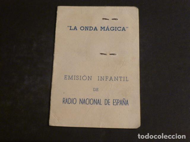CARNET AMIGO LA ONDA MAGICA RADIO NACIONAL DE ESPAÑA 1950 (Radios, Gramófonos, Grabadoras y Otros - Radioaficionados)