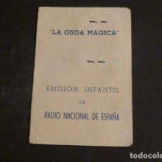Radios antiguas: CARNET AMIGO LA ONDA MAGICA RADIO NACIONAL DE ESPAÑA 1950. Lote 275847933