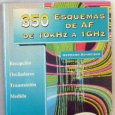 Radio antiche: 350 ESQUEMAS DE AF DE 10 KHZ A 1 GHZ - RENOVACIÓN TECNOLÓGICA - HERMANN SCHREIBER - VER INDICE. Lote 284462793
