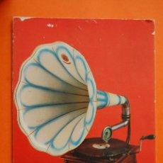 Fonógrafos y grabadoras de válvulas: PON PRECIO SI OFERTA RAZONABLE ES TUYO//// POSTAL - FONOGRAFO 1930 - - NO CIRCULADA. Lote 47998852