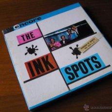 Fonógrafos y grabadoras de válvulas: THE INK SPOTS - ENCORE CINTA MAGNETOFON MAGNETOFONO MAGNETOFONICA SIN ABRIR. Lote 51423079