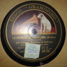 Gramófonos y gramolas: DISCO DE GRAMÓFONO:LA VERBENA DE LA PALOMA(BRETÓN).FANTASÍA.1ªY 2ª PARTE.BANDA MUNICIPAL DE VALENCIA. Lote 27505430