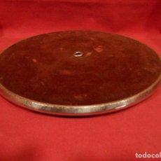 Gramófonos y gramolas: ANTIGUO PLATO PARA GRAMOLA O GRAMOFONO - 26 CM DE DIAMETRO -. Lote 100601691