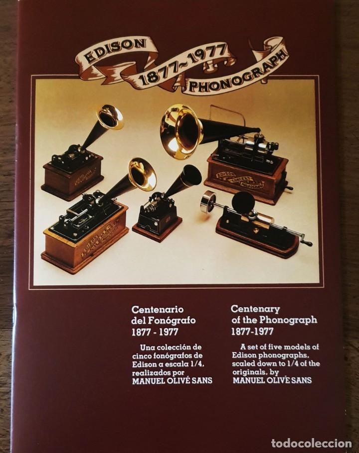 Gramófonos y gramolas: 5 FONÓGRAFOS - ESCALA 1/4 - MANUEL OLIVÉ SANS - CENTENARIO PHONÓGRAFO - NUMERADOS Y CERTIFICADOS. - Foto 17 - 200142547