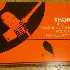 Radios antiguas: TOCADISCOS PLATO GIRADISCOS THORENS TD 165 MANUAL DE USUARIO INSTRUCCIONES. Lote 191619007