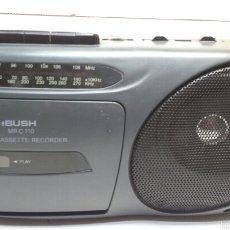 Radios antiguas: ANTIGUO RADIO CASSETE BUSH MRC 110 AÑO 95. Lote 58706812