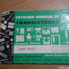 Radios antiguas: CATALOGO MUNDIAL TRANSISTORES EDICION INTERNACINAL. PRIMERA EDICION 1966. Lote 68781837