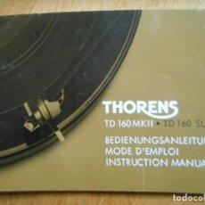 Radios antiguas: MANUAL INSTRUCCIONES THORENS TD 160 MKII. Lote 159958486