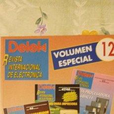 Radios antiguas: DELEK VOLUMEN ESPECIAL 12 CON 3 REVISTAS ÚNICAS. Lote 223775095