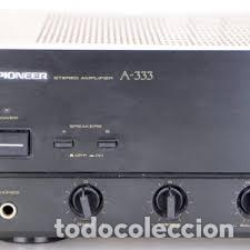 Radios antiguas: PIONEER A-333 Stereo Integrated Amplifier 2X 40 Watts RMS Vintage 1988 pepeto electronica - Foto 2 - 235931775