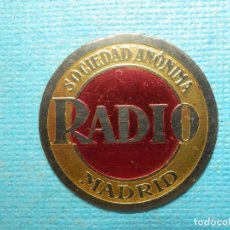 Radios de válvulas: EMBLEMA - RADIO MADRID SOCIEDAD ANÓNIMA - EN LATÓN - TAMAÑO DE UNA MONEDA DE EURO -. Lote 106052735