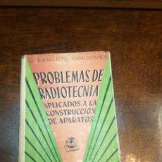 Radios de válvulas: LIBRO PROBLEMAS DE RADIOTECNICA. Lote 154311420