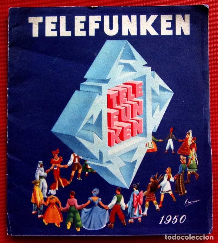CATÁLOGO PUBLICITARIO RADIO TELEFUNKEN. AÑO: 1950. (Radios, Gramófonos, Grabadoras y Otros - Radios de Válvulas)
