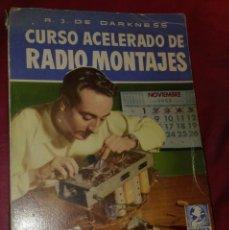 Rádios de válvulas: CURSO ACELERADO DE RADIOMONTAJES. Lote 207149391