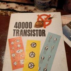Radios de válvulas: 40000 TRANSISTOR. Lote 217514998