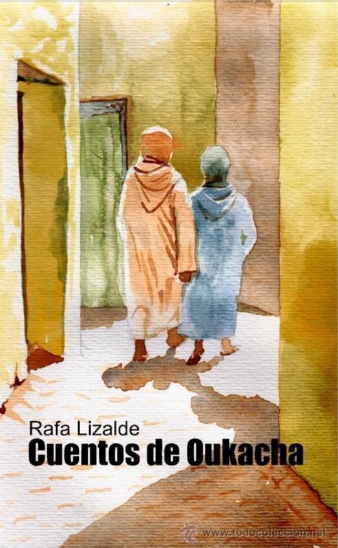 CUENTOS DE OUKACHA, DE RAFA LIZALDE. ILUSTRACIONES DE PÍO LÁZARO (STI EDICIONES, 2012) (Libros Nuevos - Literatura - Relatos y Cuentos)