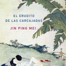 Relatos y Cuentos: EL ERUDITO DE LAS CARCAJADAS I (PRIMER TOMO) JIN PING MEI GASTOS DE ENVIO GRATIS. Lote 48582404