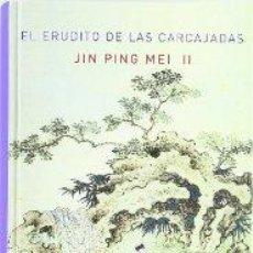 Relatos y Cuentos: EL ERUDITO DE LAS CARCAJADAS TOMO II SEGUNDO PING MEI, JIN GASTOS DE ENVIO GRATIS 2. Lote 235918270