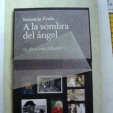 Relatos y Cuentos: A LA SOMBRA DEL ANGEL 13 AÑOS DE ALBERTI.. Lote 208074307