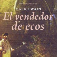 EL VENDEDOR DE ECOS. Madrid: Eneida, 2012. 13x21. Rústica con solapas. Libro. A estrenar ISBN: 97888