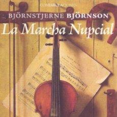 Relatos y Cuentos: LA MARCHA NUPCIAL. MADRID: ENEIDA, 2010. 13X21. RÚSTICA CON SOLAPAS. LIBRO. A ESTRENAR ISBN: 9788492. Lote 52580936