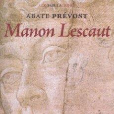Relatos y Cuentos: MANON LESCAUT. MADRID: ENEIDA, 2010. 13X21. RÚSTICA CON SOLAPAS. LIBRO. A ESTRENAR ISBN: 97884924916. Lote 52580970