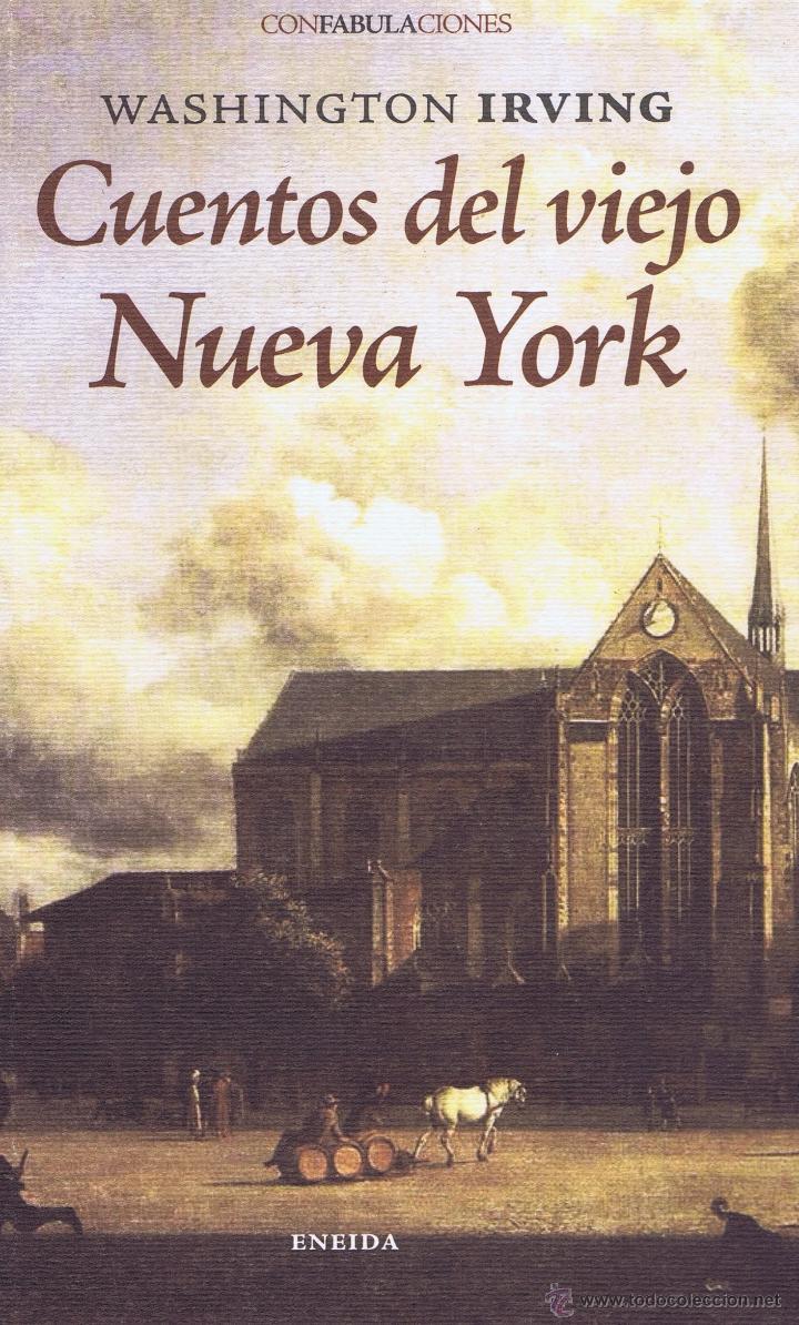 CUENTOS DEL VIEJO NUEVA YORK. MADRID: ENEIDA, 2010. 13X21. RÚSTICA CON SOLAPAS. LIBRO. A ESTRENAR IS (Libros Nuevos - Literatura - Relatos y Cuentos)