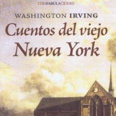 Relatos y Cuentos: CUENTOS DEL VIEJO NUEVA YORK. MADRID: ENEIDA, 2010. 13X21. RÚSTICA CON SOLAPAS. LIBRO. A ESTRENAR IS. Lote 52581029