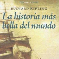 Relatos y Cuentos: LA HISTORIA MAS BELLA DEL MUNDO. MADRID: ENEIDA, 2010. 13X21. RÚSTICA CON SOLAPAS. LIBRO. A ESTRENAR. Lote 52581215