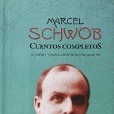 Relatos y Cuentos: CUENTOS COMPLETOS DE SCHWOB SCHWOB, MARCEL GASTOS DE ENVIO GRATIS PÁGINAS DE ESPUMA. Lote 183769827