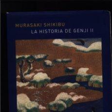 Relatos y Cuentos: LA HISTORIA DE GENJI. ESTUCHE DE 2 TOMOS SHIKIBU, MURASAKI ATALANTA GASTOS DE ENVIO GRATIS. Lote 89247578