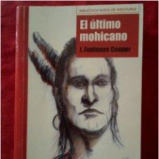 Relatos y Cuentos: LIBRO EL ÚLTIMO MOHICANO. Lote 90172771