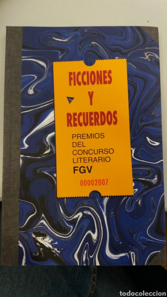FERROCARRILES FGV. LIBRO FICCIONES Y RECUERDOS, AÑO 2007 (Libros Nuevos - Literatura - Relatos y Cuentos)