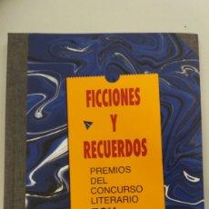 Relatos y Cuentos: FERROCARRILES FGV. LIBRO FICCIONES Y RECUERDOS, AÑO 2007. Lote 95200647