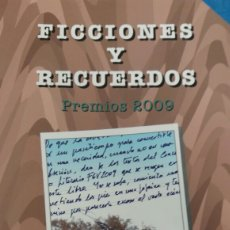 Relatos y Cuentos: FERROCARRILES FGV. LIBRO FICCIONES Y RECUERDOS, AÑO 2009. Lote 130664009