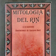 books - MITOLOGÍA DEL RIN, de X. B. Saintine (Con ilustraciones de Gustavo Doré). - 96415019