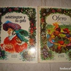 Relatos y Cuentos: 2 CUENTOS , WHITTINGTON Y SU GATO , OFERO AÑOS 70. Lote 97584795