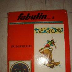 Relatos y Cuentos: FABULIN 5 PULGARCITO CUENTO AÑOS 70. Lote 97585103