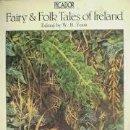 Relatos y Cuentos: FAIRY FOLK TALES OF IRELAND EDITED W. B. YEATS HADAS DE IRLANDA. Lote 97628295