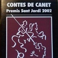 Relatos y Cuentos: CONTES DE CANET. PREMIS SANT JORDI 2002. Lote 102371355