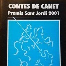 Relatos y Cuentos: CONTES DE CANET. PREMIS SANT JORDI 2001. Lote 102372719