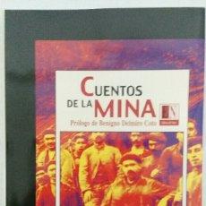 Relatos y Cuentos: VÍCTOR MONTOYA CUENTOS DE LA MINA. Lote 111642166