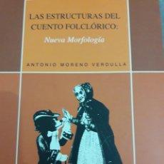 Relatos y Cuentos: LAS ESTRUCTURAS DEL CUENTO FOLCLÓRICO. Lote 114786756