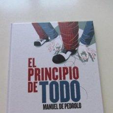 Relatos y Cuentos: EL PRINCIPIO DE TODO MANUEL DE PEDROLO ILUSTRACIONES PEP BOATELLA COMANEGRA CS112. Lote 119376179