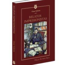 Relatos y Cuentos: RELATOS IMPRESIONISTAS. Lote 131153920