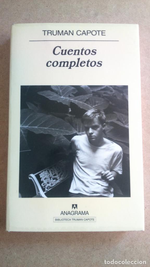 CUENTOS COMPLETOS TRUMAN CAPOTE PANORAMA DE NARRATIVAS ANAGRAMA (Libros Nuevos - Literatura - Relatos y Cuentos)