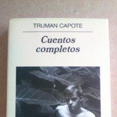 Relatos y Cuentos: CUENTOS COMPLETOS TRUMAN CAPOTE PANORAMA DE NARRATIVAS ANAGRAMA. Lote 131241607