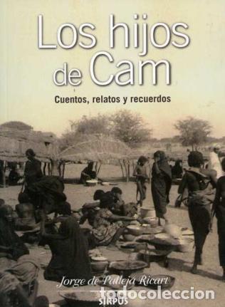 LIBRO LOS HIJOS DE CAM, CUENTOS, RELATOS Y RECUERDOS POR JORGE PALLEJA RICART (Libros Nuevos - Literatura - Relatos y Cuentos)