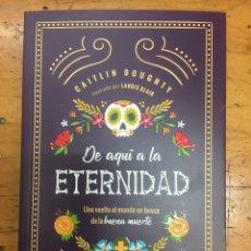 """Relatos y Cuentos: LIBRO """"DE AQUÍ A LA ETERNIDAD"""". Lote 133906014"""